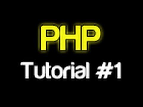 Php Eğitimi 1 - Giriş (Yeni Başlayanlar İçin Php)