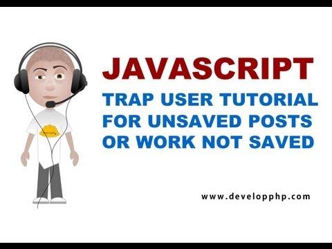 Javascript Tuzak Kullanıcı Kaydedilmemiş Çalışma Öğretici Textarea Onay İçin