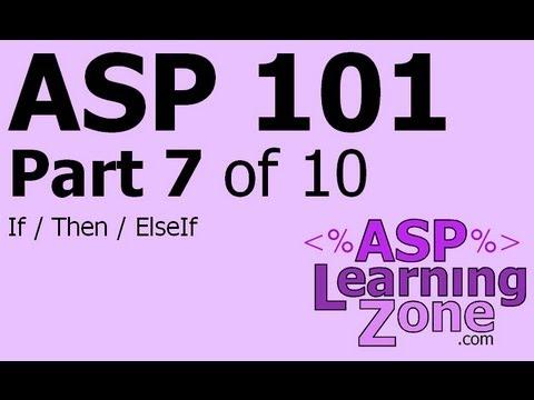 Active Server Sayfaları Öğretici Asp 101 Bölüm 07 10: Eğer, O Zaman, Elseıf