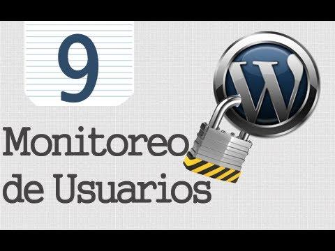 Seguridad Tr Wordpress - 9 - Monitoreo De Usuarios