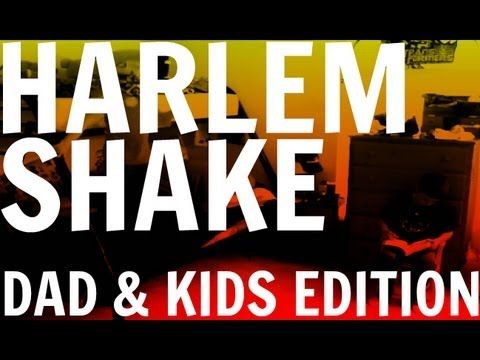 Harlem Shake - Baba Ve Çocuklar Edition