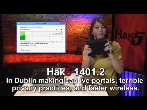 Hak5 1401.2, Esir Portallar, Korkunç Gizlilik Uygulamalarına Ve Daha Hızlı Kablosuz Hale Dublin İçinde