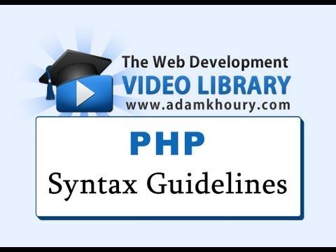 Php Dersleri - Sözdizimi Kuralları Ve Yeni Başlayanlar İçin Kurallar