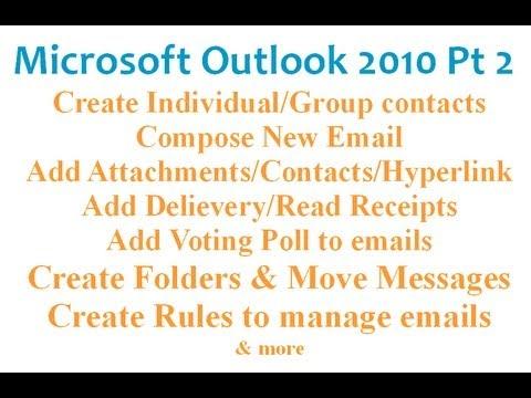 Microsoft Outlook 2010 Pt 2 (E-Posta, Anket, Kişiler, Gruplar, Kurallar, Klasörler Oluşturma)