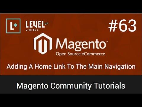 Magento Topluluk Öğreticiler #63 - Ev Bağlantı Ana Gezinti Ekleme