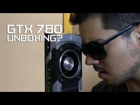 Nvıdıa Geforce Gtx 780... Unboxing?