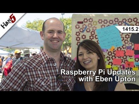 Eben Upton, Hak5 Güncelleştirmelerle Ahududu Pi 1415.2