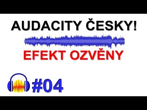 Cztutorıál - Audacity - Ozvěna