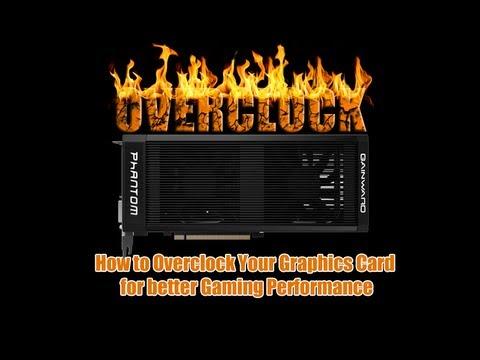 Nasıl Daha İyi Oyun Performansı İçin Your Ekran Kartı Overclock İçin