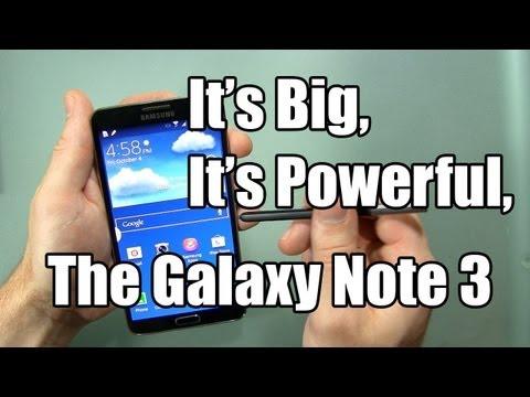 Samsung Galaxy Not 3 Unboxing Ve İlk İzlenimler