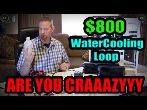 800 $ Watercooling Döngü Kılavuzu: Nasıl Bütçenizi Üflemek!