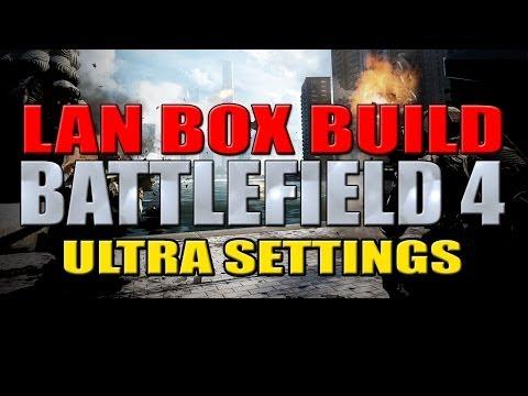 Bir Lan Kutusu Pc - Battlefield 4 Ultra Ayarları Oluşturma