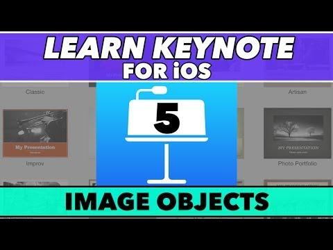 Keynote Ios Öğretici #5 - Görüntü Nesneleri In-Depth