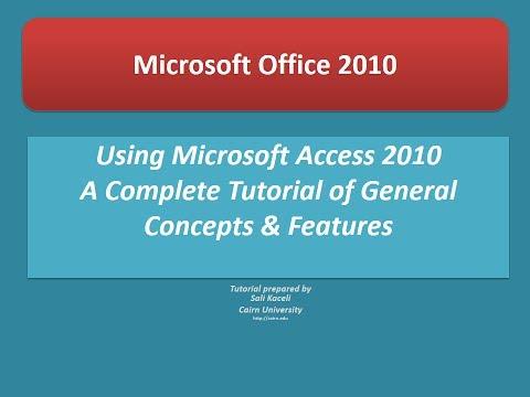 Microsoft Access 2010: Tam Öğretici Çoğu Özellikleri