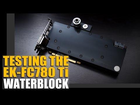 Ek-Fc780 Gtx780 Gtx Ti Waterblock - Performans Değerlendirmesi