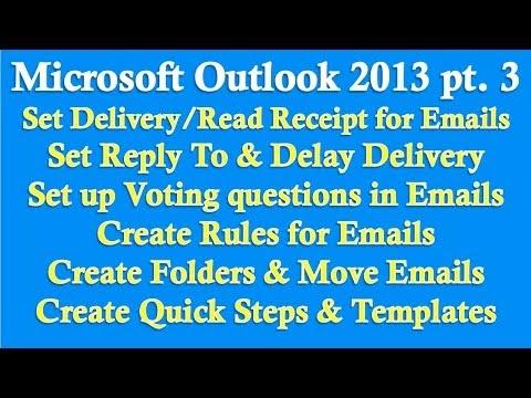 Microsoft Outlook 2013 Bölüm 3 (Okundu Seçeneği, Kurallar, Hızlı Adımlar, Oylama,