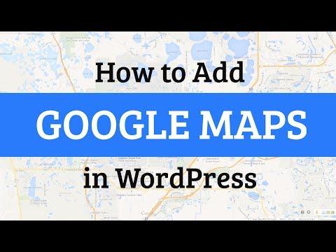 Nasıl Wordpress Google Haritalar Eklemek İçin