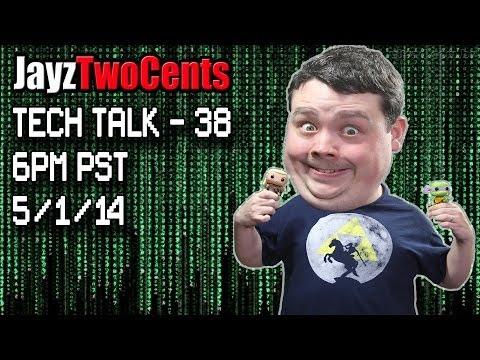 Tech Talk # 38 5/1/2014 Geliyorum 6 Pm Pst @ Canlı!