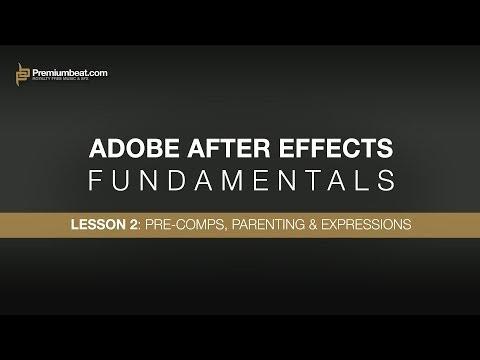 Adobe After Effects Temelleri 2: Öncesi Comps, Ebeveynlik Ve İfadeler