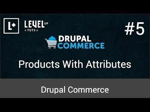 Drupal Ticaret Öğreticiler #5 - Özniteliklere Sahip Ürünler