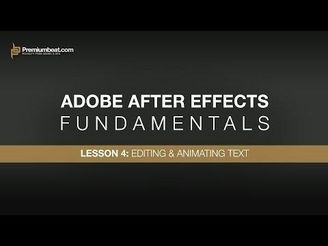 Adobe After Effects Temelleri 4: Düzenleme Ve Metin Animasyonu