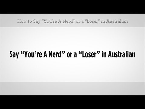 Nasıl Birisi Bir İnek Veya Kaybeden Aramak İçin | Avustralya Argo