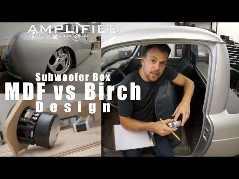 Mdf Vs Birch, Katır İçin Subwoofer Kutusunun Tasarım