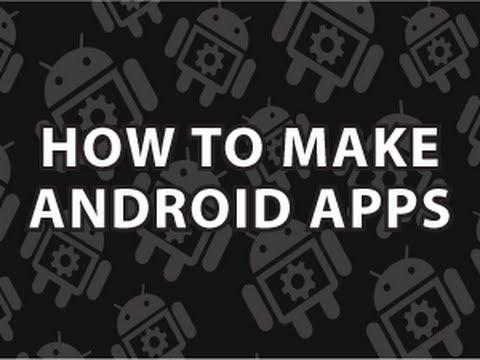 Nasıl Android Uygulamaları Yapmak