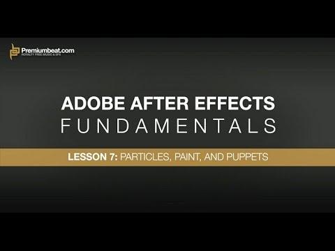 Adobe After Effects Temelleri 7: Parçacıklar, Boya Ve Kuklalar