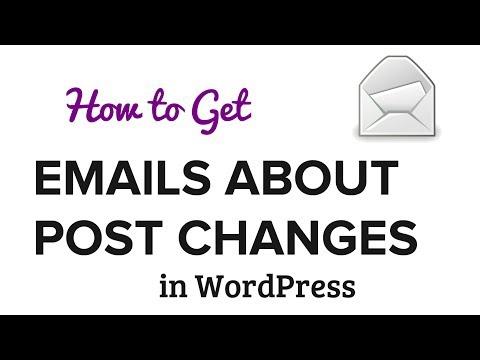 Nasıl Wordpress İçin Değişiklikleri Gönder E-Posta Bildirimi Almak İçin