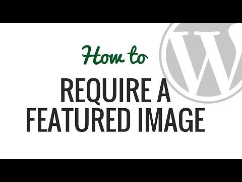 Nasıl Mesaj Wordpress Özellikli Görüntüler Gerektirir