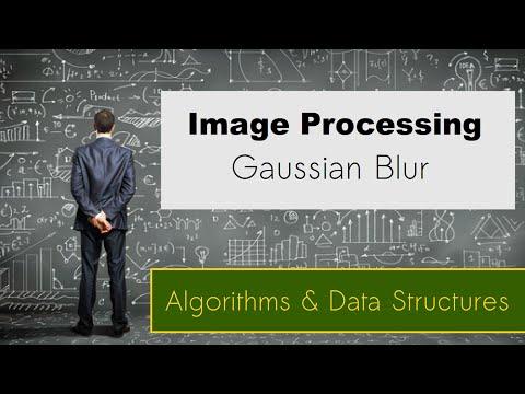 Gaussian Blur - Görüntü İşleme Algoritması