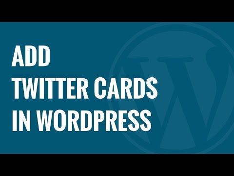 Yeni Başlayanlar Kılavuzu Wordpress Twitter Kartları Ekleme Hakkında