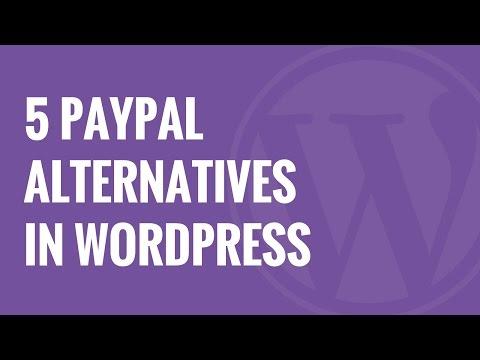 5 Paypal Alternatifler Serbest Wordpress Ödemeleri Toplamak İçin