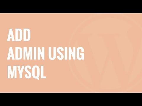Nasıl Wordpress Veritabanı Mysql İle Bir Yönetici Kullanıcı Eklemek İçin