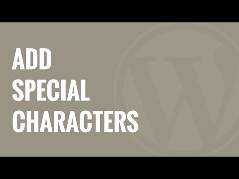 Nasıl Wordpress Mesajlar İçinde Özel Karakterler Eklemek İçin