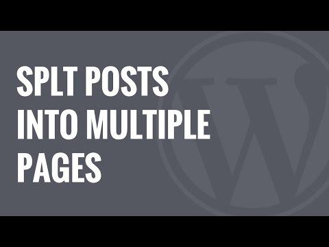 Nasıl Wordpress Yazı Olarak Birden Çok Sayfaya Bölmek İçin