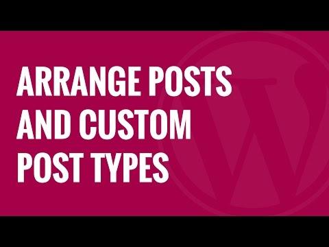Nasıl Wordpress Posta Ve Özel Mesaj Türleri Kullanarak Düzenlemek İçin Sürükle Ve Bırak
