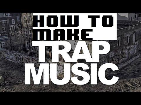Tuzak Müzik Yapmak Nasıl
