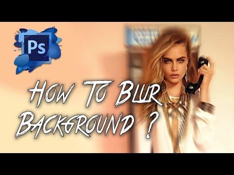 Öğretici Photoshop Cc - Nasıl Kolay Arka Plan Bulanıklık - Photoshop Eğitimi