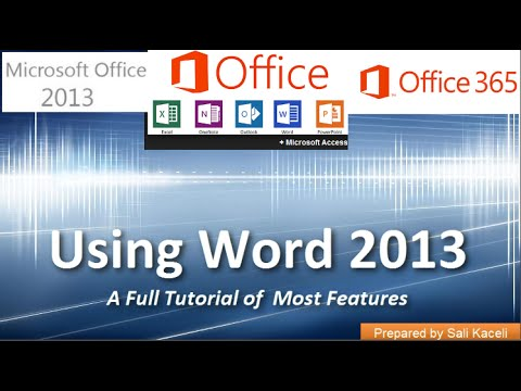 Word 2013 Kullanma: Özellikler (Word 365) Çoğunun Bir Tam Eğitimi