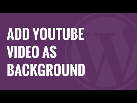 Nasıl Wordpress Tam Ekran Arka Plan Olarak Youtube Video Eklemek İçin