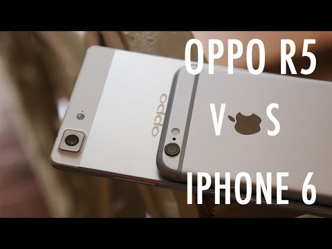 Oppo R5 Vs İphone 6 - İnce Bu Hikayenin Sadece Bir Parçası