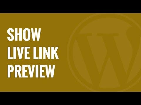Nasıl Wordpress Bağlantıları Canlı Önizleme Göster