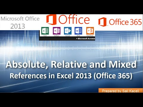 Göreceli, Mutlak Ve Karışık Hücre Başvuruları Excel 2013 (Office 365): Bölüm 4 18