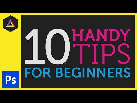 10 Kullanışlı İpuçları İçin Yeni Başlayanlar İçin Adobe Photoshop Ep8/33 [Yeni Başlayanlar İçin Adobe Photoshop]