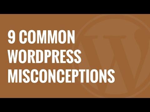 9 Wordpress Hakkında En Yaygın Yanlış