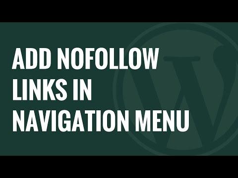 Nasıl Wordpress Navigasyon Menülerinde Nofollow Bağlantılar Eklemek