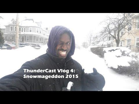 Thundercast Vlog 4: Snowmageddon 2015