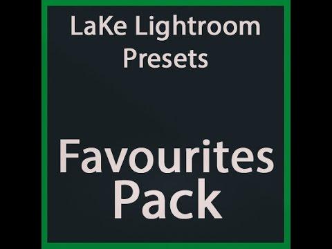 Göl Lightroom Hazır Ayarları: Favoriler
